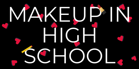 Why makeup is important to high schoolers