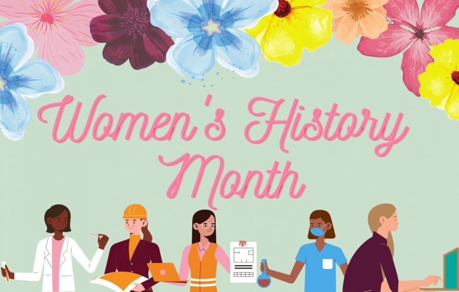 March was declared as Women's History Month by the United States in 1987. Graphic by Greta Pankratz