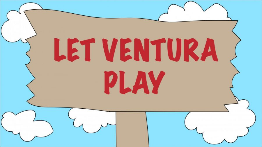 Let Ventura play is a movement created by the athletic students of Ventura. Graphic by: Greta Pankratz